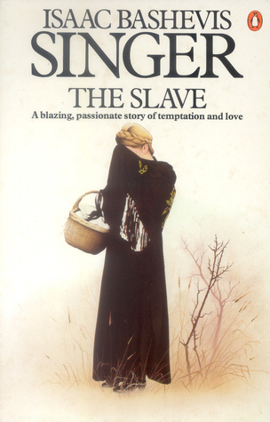 The Slave Isaac Bashevis Singer