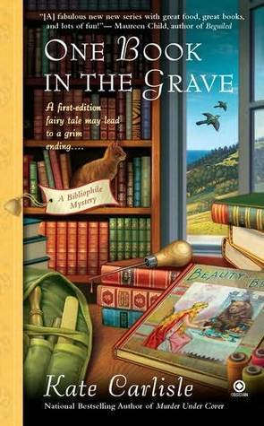 One Book in the Grave (A Bibliophile Mystery, #5)  by  Kate Carlisle