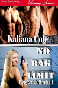 No Bag Limit (Liberty Springs, Wyoming 1) Kaliana Cole