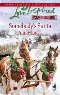 Somebodys Santa  by  Annie Jones