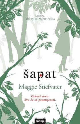 Šapat (Vukovi iz Mercy Fallsa, #2) Maggie Stiefvater