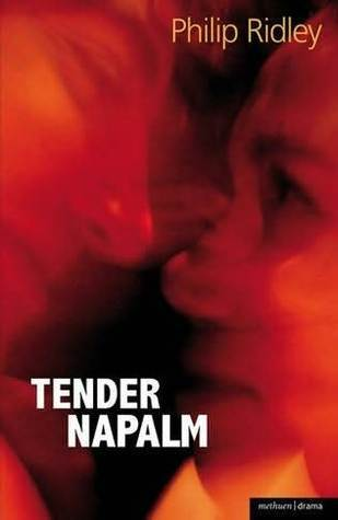 Tender Napalm Philip Ridley