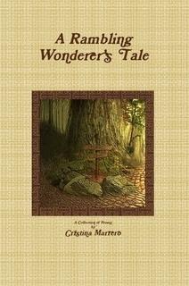 A Rambling Wonderer's Tale Cristina Marrero