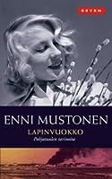 Lapinvuokko (Pohjatuulen Tarinoita #1)  by  Enni Mustonen