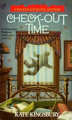 Check-out Time (Pennyfoot Hotel Mystery, #5) Kate Kingsbury