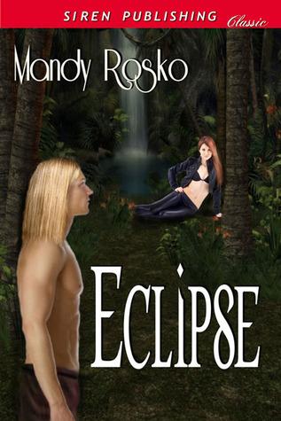 Eclipse Mandy Rosko