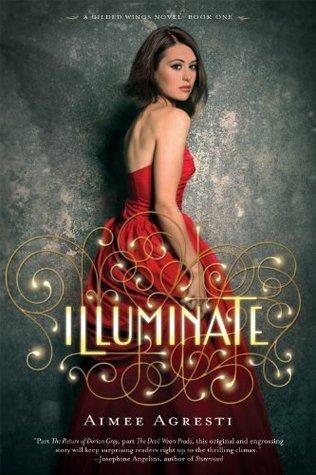 Illuminate (Gilded Wings #1) Aimee Agresti