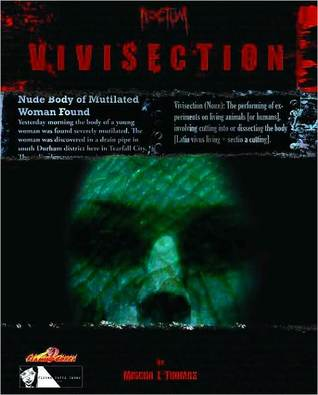 Vivisection  by  Mischa I. Thomas