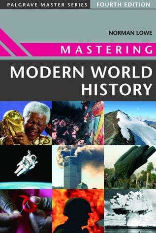 Mastering Modern World History, 4th Ed.  by  Norman Lowe