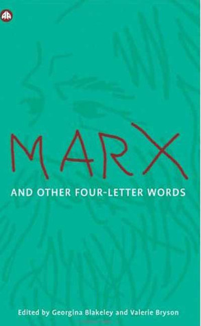 Marx and Other Four-Letter Words  by  Georgina Blakeley