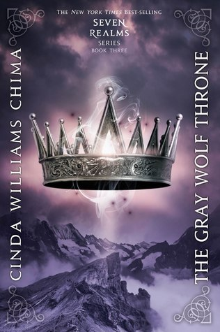 The Gray Wolf Throne (Seven Realms, #3) Cinda Williams Chima