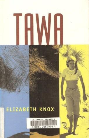 Tawa  by  Elizabeth Knox