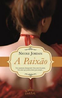 A Paixão  by  Nicole Jordan
