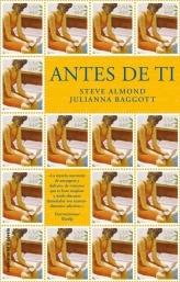 Antes de Ti  by  Steve Almond