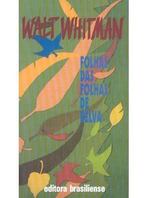 Folhas das Folhas de Relva  by  Walt Whitman