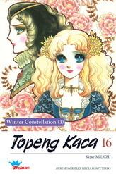 Topeng Kaca Vol. 16 (Deluxe): Winter Constellation (3)  by  Suzue Miuchi