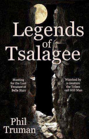 Legends of Tsalagee Phil Truman