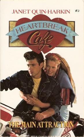 The Main Attraction (Heartbreak Cafe, #2) Janet Quin-Harkin
