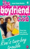 Ronis Two-Boy Trouble (Boyfriend Club, #6) Janet Quin-Harkin