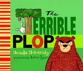 The Terrible Plop Ursula Dubosarsky