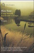 Lora incerta fra il cane e il lupo  by  Hans Tuzzi