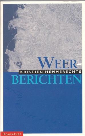 Weerberichten  by  Kristien Hemmerechts