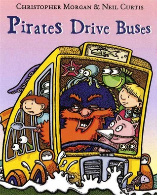 Pirates Drive Buses  by  Christopher Morgan