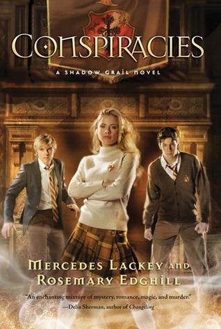 Shadow Grail #2: Conspiracies Mercedes Lackey