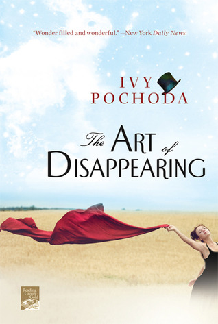 The Art of Disappearing: A Novel  by  Ivy Pochoda