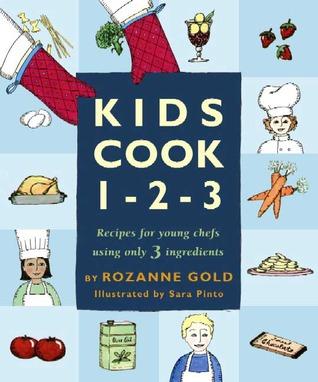 Kids Cook 1-2-3 Rozanne Gold