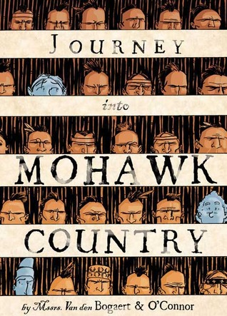 Journey Into Mohawk Country George OConnor