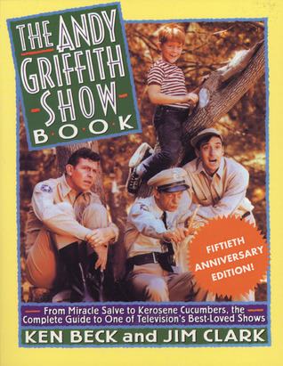 The Andy Griffith Show Book Ken Beck