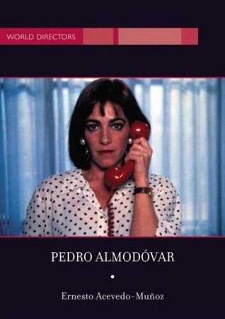 Pedro Almodovar Ernesto R. Acevedo-Muñoz