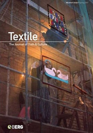 Textile Volume 5 Issue 1: The Journal of Cloth and Culture  by  Pennina Barnett