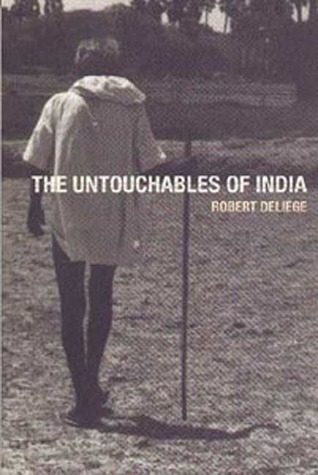 The Untouchables of India  by  Robert Deliège