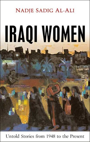 Women and War in the Middle East: Transnational Perspectives  by  Nadje Al-Ali