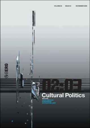Cultural Politics: Volume 1 Issue 2 John Armitage