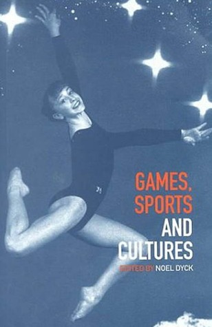Its for the Kids: Adults & the Social Construction of Childrens Sport  by  Noel Dyck