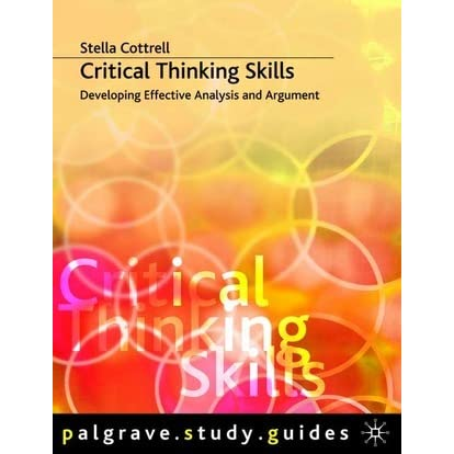 """critical thinking skills developing effective analysis Literature reviews: ritical thinking and  critical thinking skills developing effective pages 8-9  analysis and  """"critical thinking takes on the burden of."""