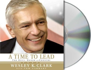 Time to Lead  by  Wesley K. Clark