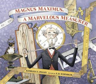 Magnus Maximus, A Marvelous Measurer Kathleen T. Pelley