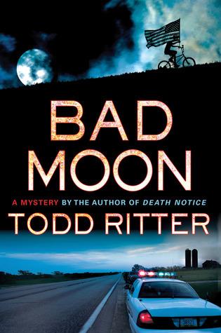 Bad Moon (Kat Campbell #2) Todd Ritter