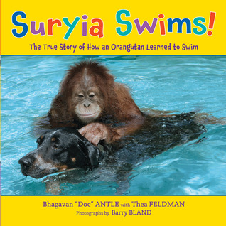 Suryia and Roscoe: The True Story of an Unlikely Friendship Bhagavan Antle