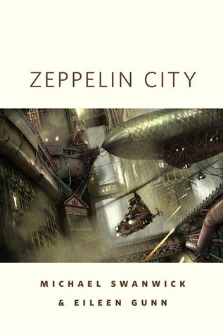 Zeppelin City  by  Michael Swanwick