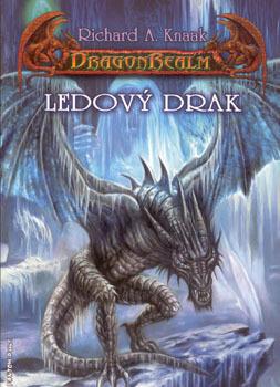 Ledový drak (Dragonrealm, #2)  by  Richard A. Knaak