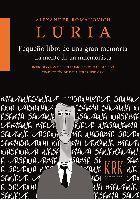 Pequeño libro de una gran memoria. La mente de un mnemonista. Alexander R. Luria