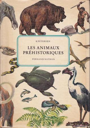 Les animaux préhistoriques Kai Petersen