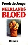 Neerlands bloed  by  Freek de Jonge