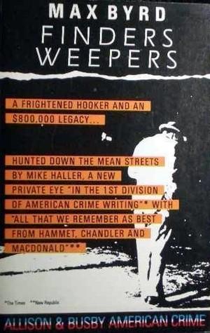 Finders Weepers  by  Max Byrd