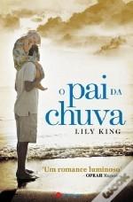 O Pai da Chuva  by  Lily King